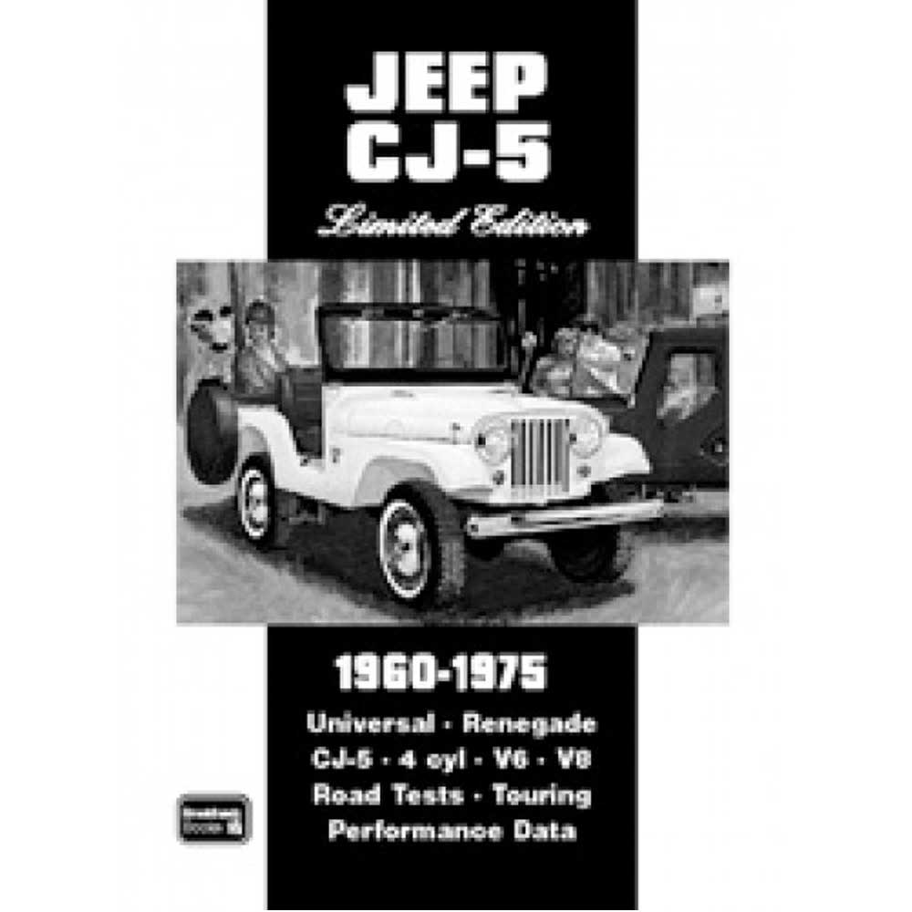 Fits: 1960-1975 Jeep Cj5 Description: The Cartech Jeep Cj5 Limited Edition Manual Contains Road Tests, Performance Data, New Model Reports, Specifications, Touring, Technical Descriptions, Off-Road And Comparison Tests And As Well As The History Of This Vehicle. Product Details: Pages: 96 Size: 8 X 10.75 (Inches) Format: Paperback Illustrations: Photos And Drawings Publisher: Brooklands Books Ltd Isbn: 9781855207196 Parts Included: (1) Cartech Manual - Jeep Cj5: Limited Edition Years Covered: 1960, 1961, 1962, 1963, 1964, 1965, 1966, 1967, 1968, 1969, 1970, 1971, 1972, 1973, 1974 And 1975