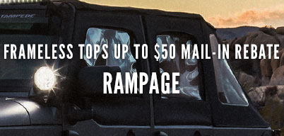 Rampage Frameless Tops - Up To $50 Mail In Rebate