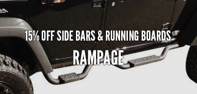 Rampage Side Bars & Running Boards 15% Off