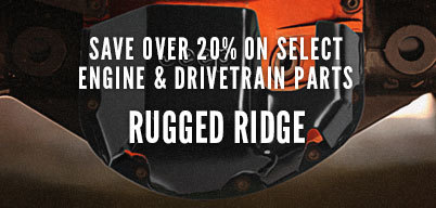 Rugged Ridge Save Over 20% On Select Engine & Drivetrain Parts