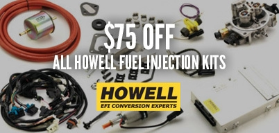 Howell - $75 OFF ALL HOWELL Fuel Injection Kits
