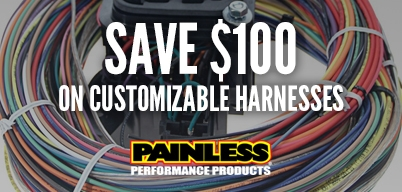 Painless Performance Harnesses NEW LOW PRICE! $100 Off