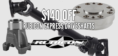 Rubicon Express Driveshafts $140 Off