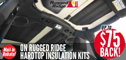 Rugged Ridge Hard Top Insulation - $50 Mail-In Rebate