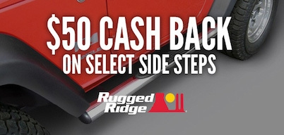 Rugged Ridge Side Steps $50 Cash Back