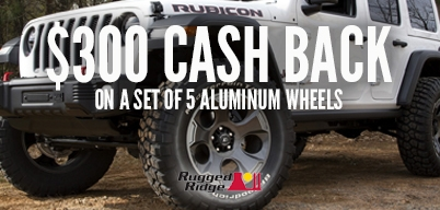 Rugged Ridge - $300 back when you buy a set of 5 aluminum wheels